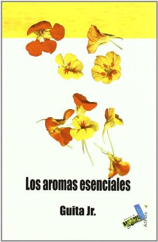 9788492528738: Los aromas esenciales
