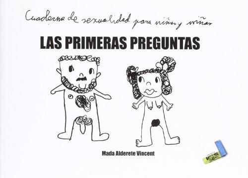 9788492528820: Las primeras preguntas: Cuaderno de sexualidad para niños y niñas (Especiales)