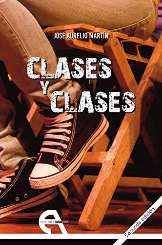 9788492531332: Clases Y Clases (Teatro)