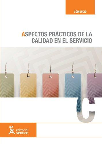 9788492533725: Aspectos prácticos de la calidad en el servicio (Spanish Edition)