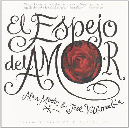 9788492534005: El Espejo Del Amor (Alan Moore (kraken))