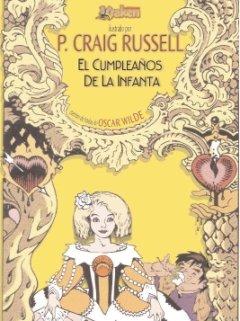 9788492534258: El cumpleanos de la infanta / The Birthday of the Infanta (Spanish Edition)