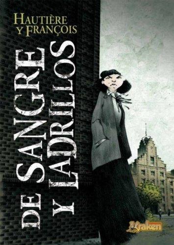 9788492534296: De sangre y ladrillos / Of blood and bricks (Spanish Edition)