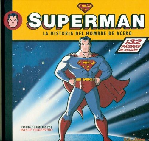 9788492534623: Superman. La Historia Del Hombre De Acero