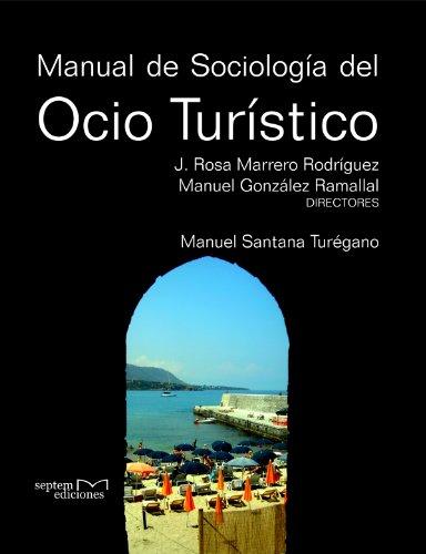 9788492536368: MANUAL DE SOCIOLOGIA DEL OCIO TURISTICO