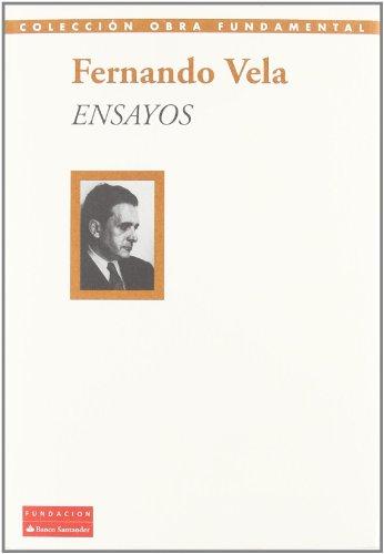 Ensayos (Fernando Vela): Vela, Fernando