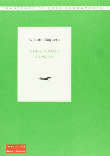 9788492543519: Fabulaciones en prosa