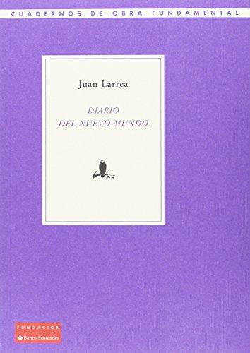 Diario del Nuevo Mundo: Larrea, Juan