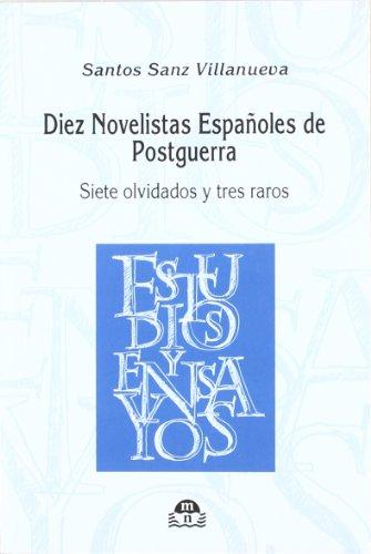 Diez Novelistas Españoles de Postguerra: Santos Sanz Villanueva