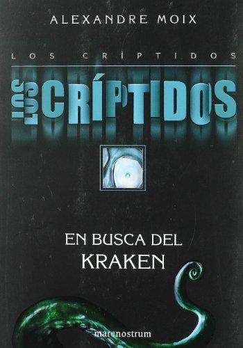 9788492548484: Criptidos, los 1 - en busca de kraken (Narrativa Juvenil)