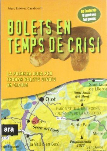 9788492552061: Bolets En Temps De Crisi