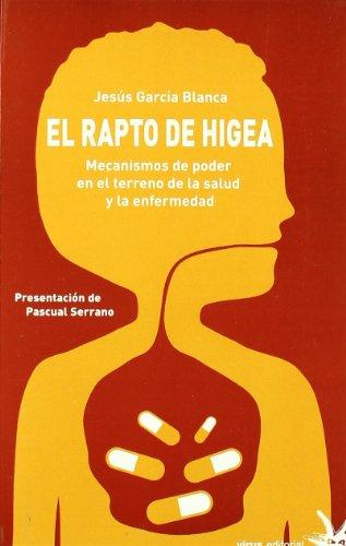9788492559138: RAPTO DE HIGEA,EL
