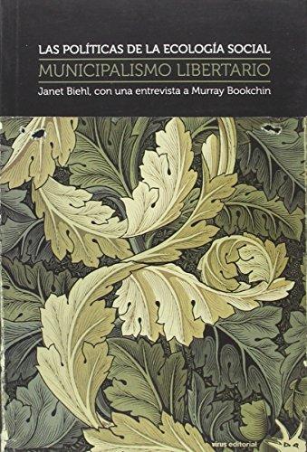 9788492559626: Municipalismo libertario: Las políticas de la ecología social