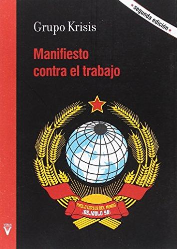9788492559824: Manifiesto contra el trabajo (Ensayo)