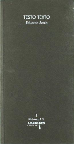 9788492560844: Testo Texto (Biblioteca E. Scala)