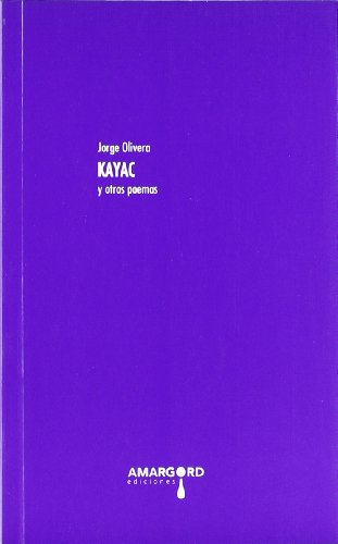9788492560943: Kayac y otros poemas (Transatlántica)