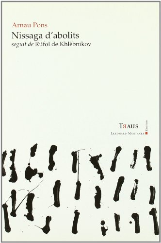NISSAGA D'ABOLITS SEGUIT DE RUFOL DE KHLEBNIKOV: ARNAU PONS