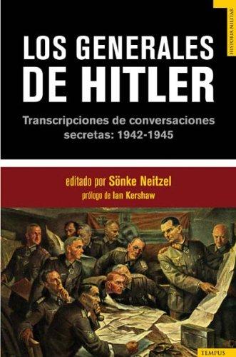 9788492567010: GENERALES DE HITLER, LOS (Spanish Edition)