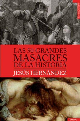 9788492567188: 50 Grandes Masacres De La Histori (Tempus)