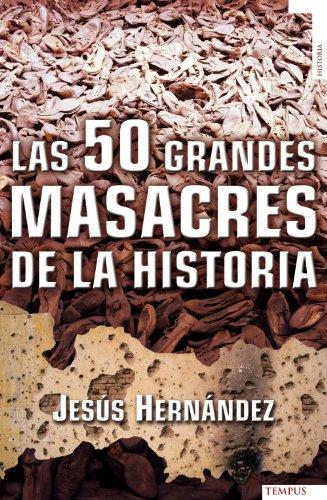 9788492567362: 50 Grandes Masacres De La Histori (Tempus)