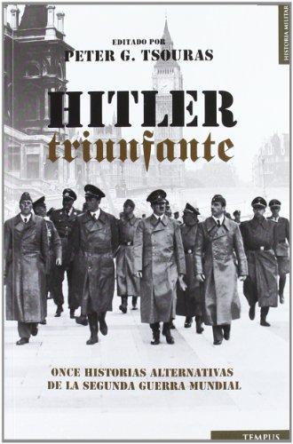 9788492567423: Hitler triunfante (Tempus)