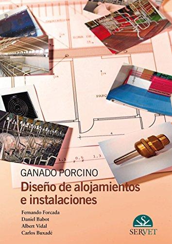 9788492569076: Ganado porcino : diseño de alojamientos e instalaciones
