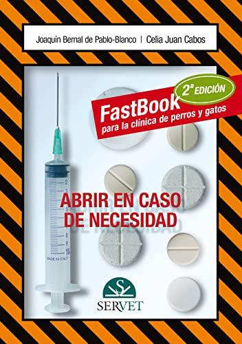 Fastbook para la clÃnica de perros y: JoaquÃn Bernal de