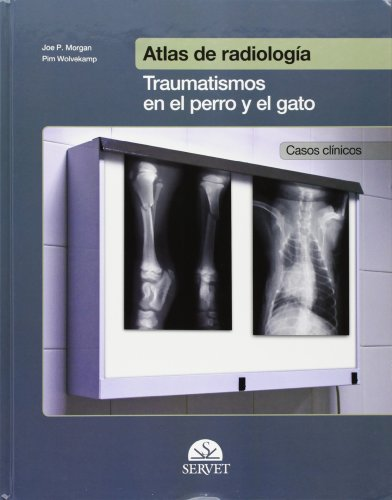 9788492569229: Atlas de radiología : traumatismos en el perro y el gato