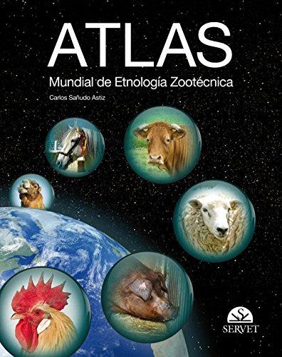 9788492569601: Atlas mundial de etnología zootécnica