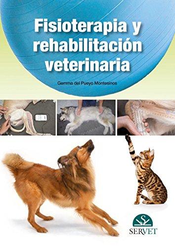 9788492569632: Fisioterapia y rehabilitación veterinaria