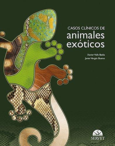 9788492569793: Casos cl�nicos de animales ex�ticos