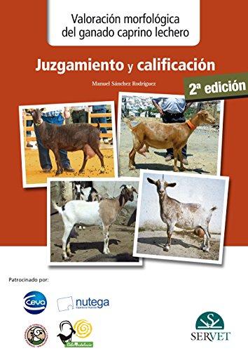 Valoración morfológica del ganado caprino lechero : Sánchez Rodríguez, M.