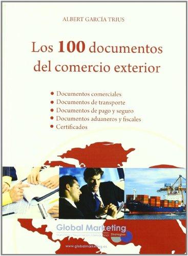 9788492570713: 100 Documentos Del Comercio Exter