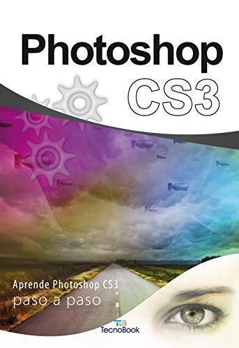 9788492573202: PHOTOSHOP CS3 Aprende...paso a paso
