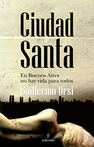 9788492573349: CIUDAD SANTA (Spanish Edition)