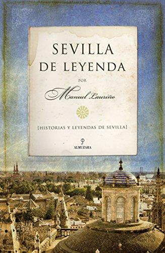 9788492573622: Sevilla de leyenda (Andalucia)