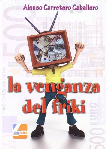 9788492577958: Venganza Del Friki, La
