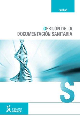 9788492578498: Gestión de la documentación sanitaria (Sanidad)