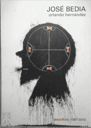 9788492579112: José Bedia, Escritos 1987-2010