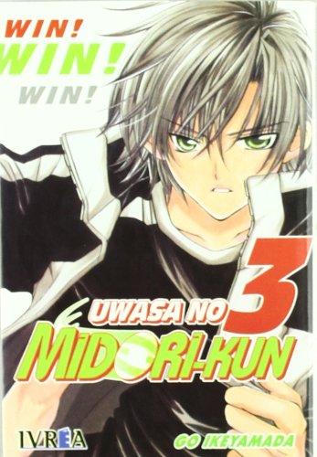 9788492592425: Uwasa no Midori-Kun: Win 03