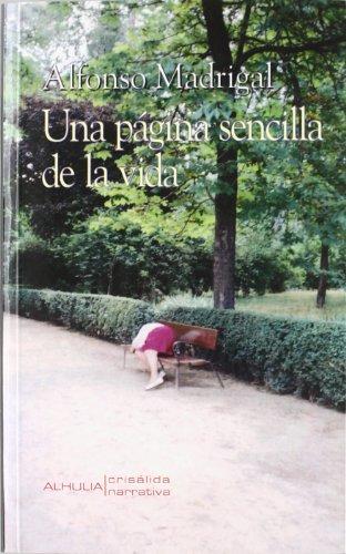 UNA PAGINA SENCILLA DE LA VIDA: MADRIGAL,ALFONSO