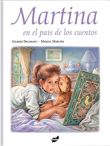 9788492595075: Martina en el país de los cuentos (Spanish Edition)