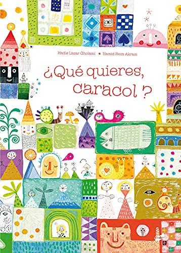 9788492595891: ¿Qué quieres, caracol? (Spanish Edition)