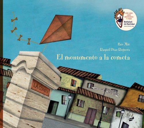 9788492595945: El monumento a la cometa / The monument to the kite