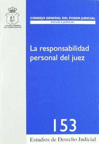 9788492596218: La responsabilidad personal del juez