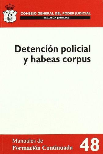 9788492596294: Detencion Policial y Habeas Corpus