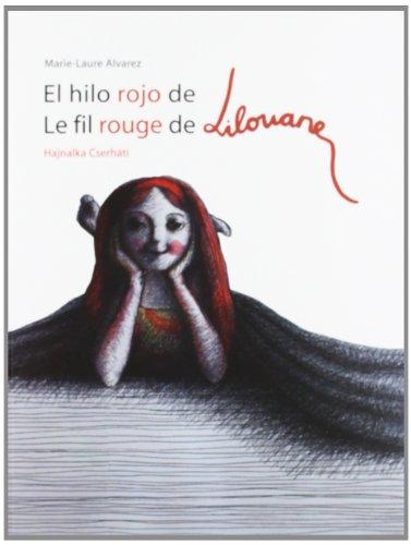 9788492607808: EL HILO ROJO DE LILOUANE