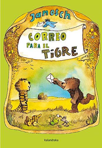 9788492608102: Correo para el tigre (libros para soñar)