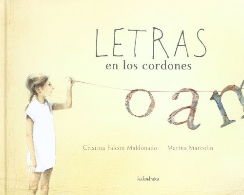 9788492608560: Letras en los cordones / Lyrics on the strings (Libros para sonar / Books to Dream) (Spanish Edition)