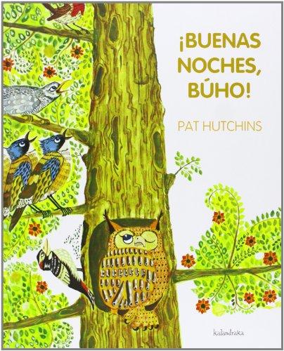 9788492608751: ¡Buenas noches, Búho! (Spanish Edition)